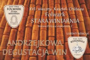 Degustacja Andrzejkowa XVI - wieczny Kasztel Folwark Stara Winiarnia