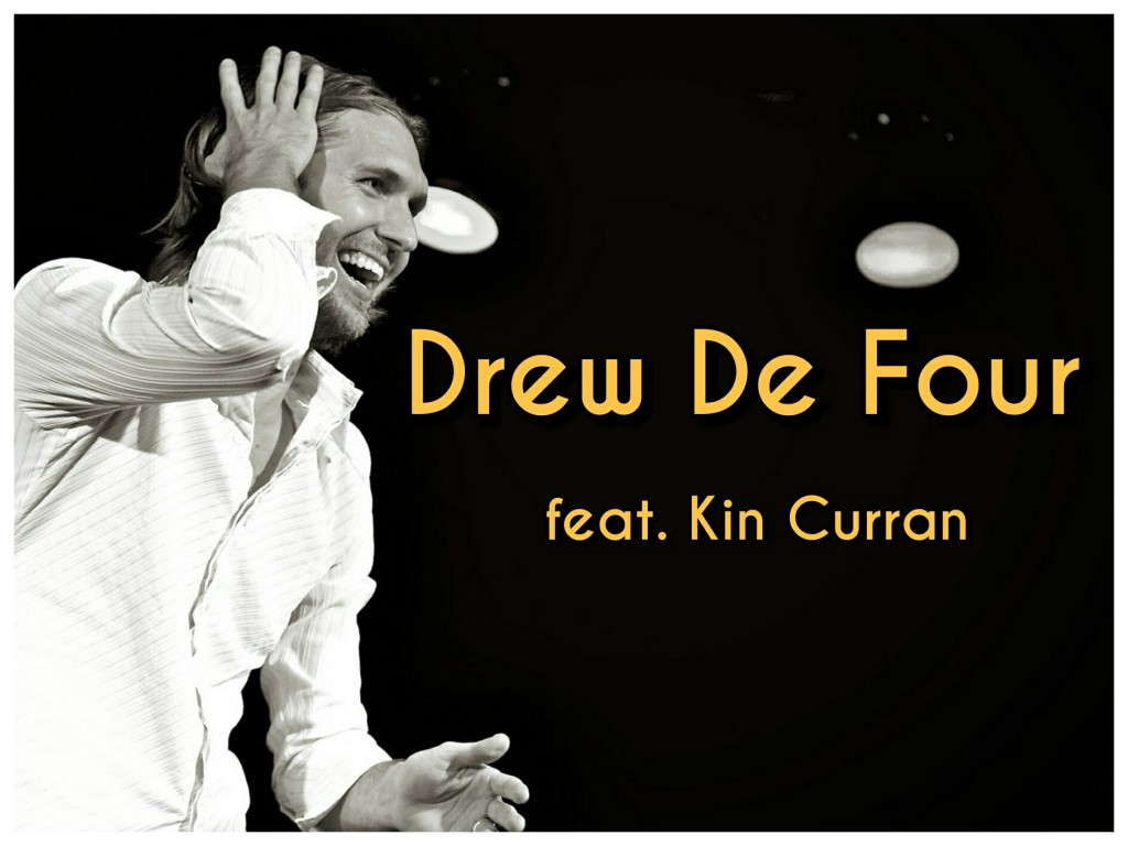Drew De Four feat. Kin Curran
